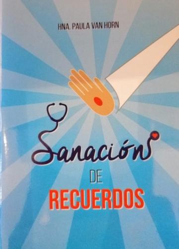 Sanacion De Recuerdos