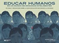 Educar Humanos En Un Mundo De Maquinas Inteligentes