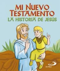 Mi Nuevo Testamento.la Historia De Jesus