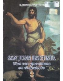 San Juan Bautista Una Voz Que Clama