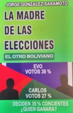 La Madre De Las Elecciones