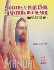Acolitos Y Pequeños Ministros Del Señor (monaguillos)