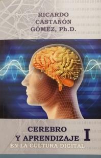 Cerebro Y Aprendizaje I - En La Cultura Digital